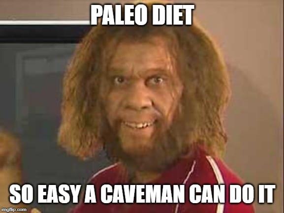 Caveman Paleo Meme